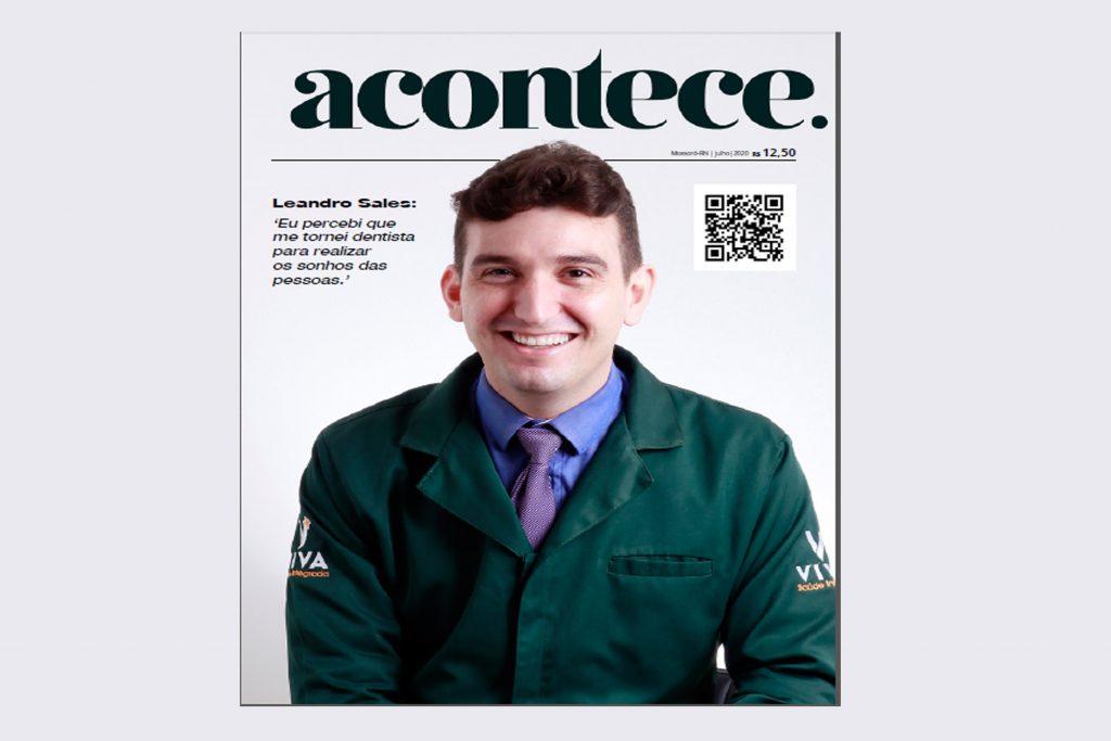 Sócio-diretor da Viva Saúde Integrada falou sobre a carreira e o mercado odontológico em Mossoró
